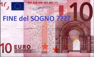 EURO FINE DEL SOGNO